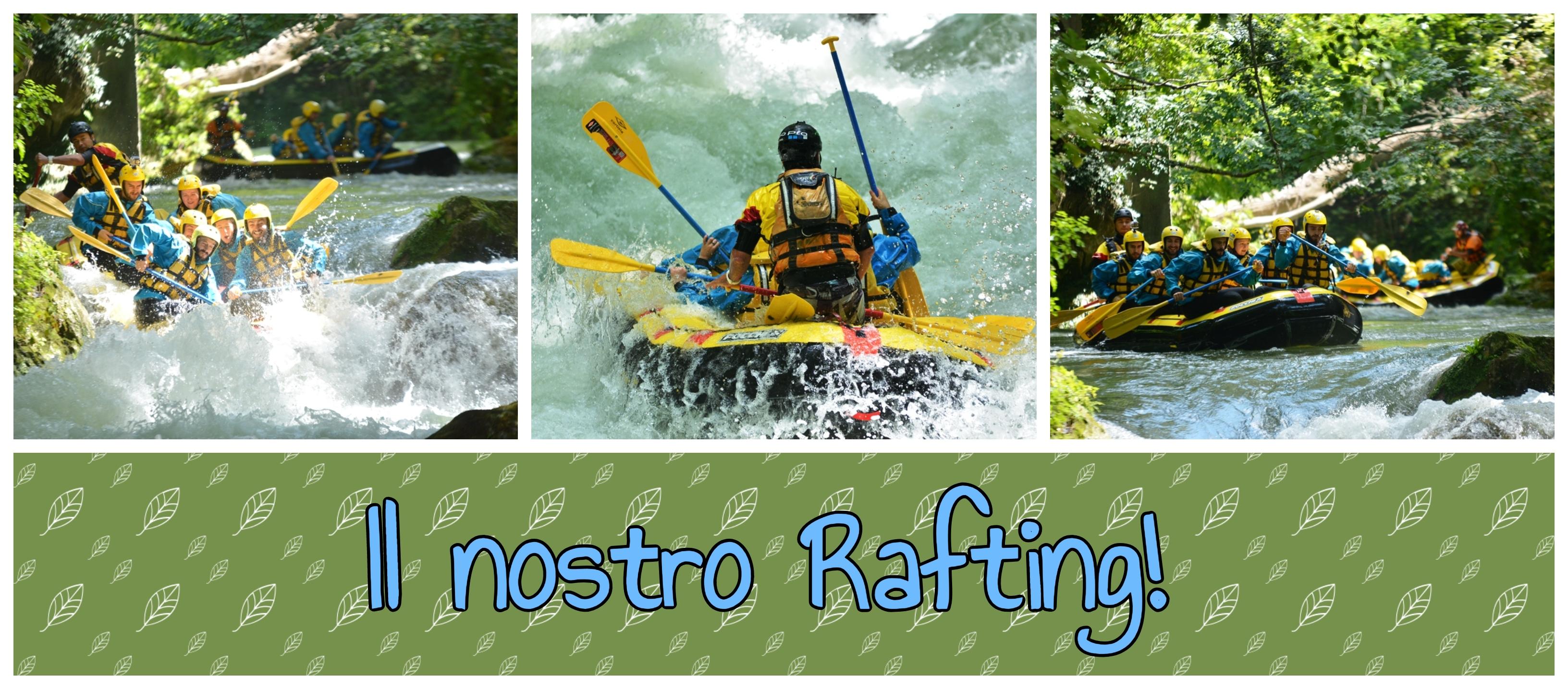 Il nostro Rafting!!